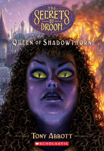 9781417818549: Queen Of Shadowthorn (Turtleback School & Library Binding Edition) (Secrets of Droon)