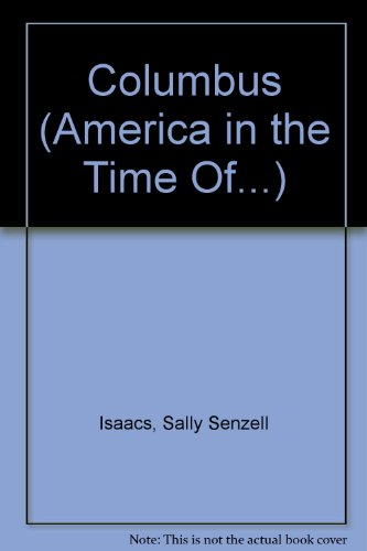 9781417822515: Columbus (America in the Time Of...)