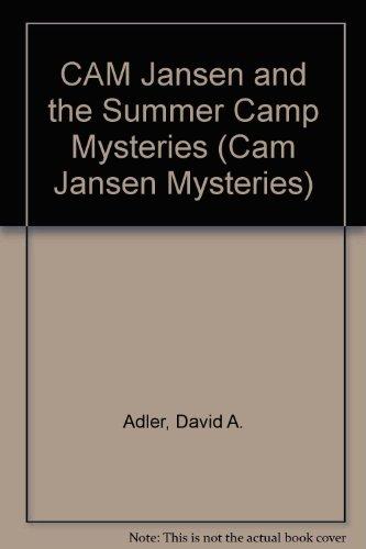 9781417826018: CAM Jansen and the Summer Camp Mysteries (Cam Jansen Mysteries)