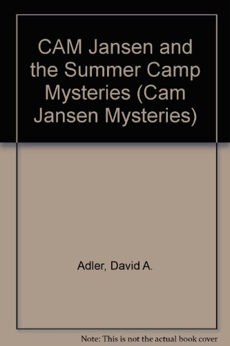 9781417826018: CAM Jansen and the Summer Camp Mysteries (Cam Jansen Mysteries)
