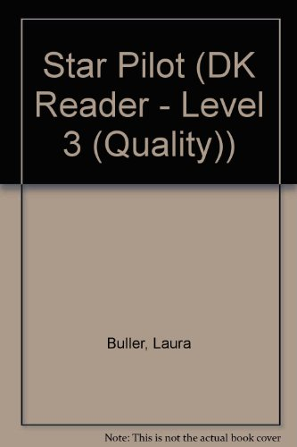 9781417827008: Star Pilot (DK Reader - Level 3 (Quality))