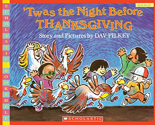 9781417827176: Twas the Night Before Thanksgiving (Scholastic Bookshelf)