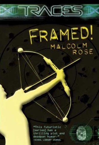 Framed! (Turtleback School & Library Binding Edition): Rose, Malcolm