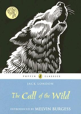 Call of the Wild (Puffin Classics): Jack London