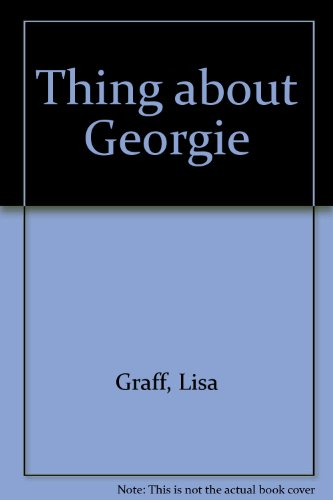 9781417828586: Thing about Georgie