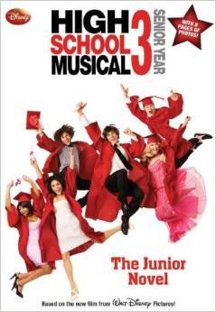 9781417829576: Disney High School Musical 3 Senior Year: The Junior Novel