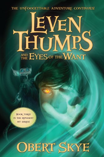 9781417829668: Leven Thumps And The Eyes Of Want (Turtleback School & Library Binding Edition) (Leven Thumps (Pb))