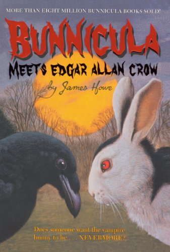 Bunnicula Meets Edgar Allan Crow: Howe, James