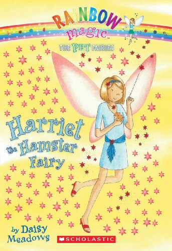 9781417830077: Harriet The Hamster Fairy (Turtleback School & Library Binding Edition) (Rainbow Magic: Pet Fairies)