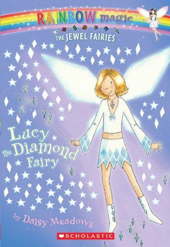 Lucy The Diamond Fairy (Turtleback School &: Daisy Meadows