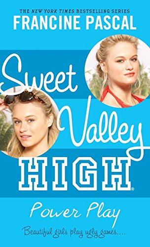 9781417831333: Power Play (Sweet Valley High (Re-Issues))