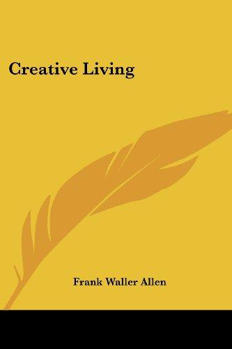 9781417900039: Creative Living