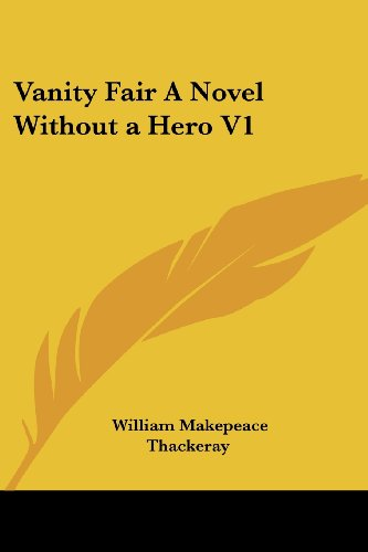 9781417900312: Vanity Fair A Novel Without a Hero V1