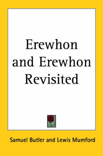 9781417902293: Erewhon And Erewhon Revisited