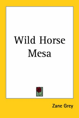 9781417902323: Wild Horse Mesa