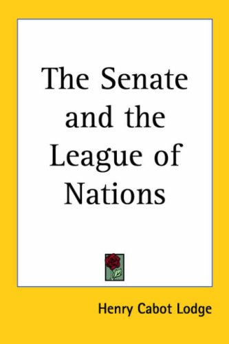 9781417903399: The Senate and the League of Nations