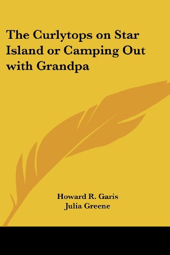 9781417903610: The Curlytops on Star Island or Camping Out with Grandpa