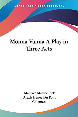 9781417904457: Monna Vanna: A Play in Three Acts