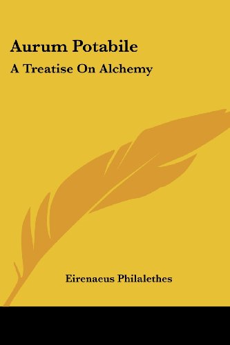 9781417904570: Aurum Potabile: A Treatise On Alchemy