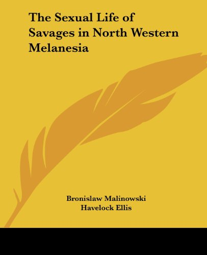 9781417904778: The Sexual Life of Savages in North Western Melanesia