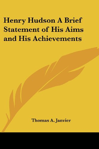 9781417905546: Henry Hudson A Brief Statement of His Aims and His Achievements
