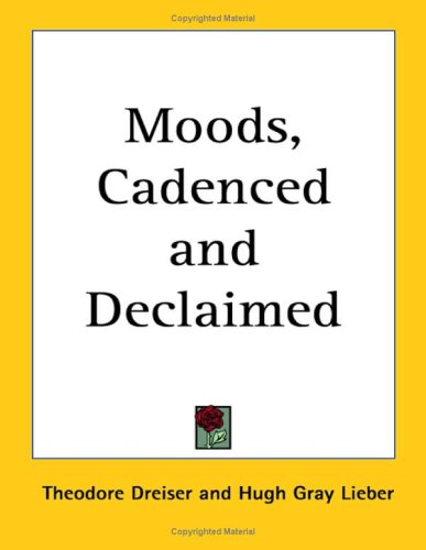 9781417905843: Moods, Cadenced and Declaimed