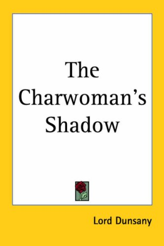 9781417906055: The Charwoman's Shadow