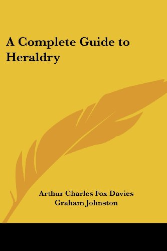 9781417906307: A Complete Guide to Heraldry