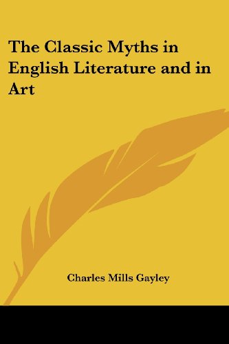 9781417908042: The Classic Myths in English Literature and in Art