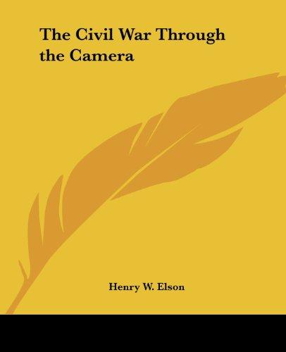 9781417908301: The Civil War Through the Camera