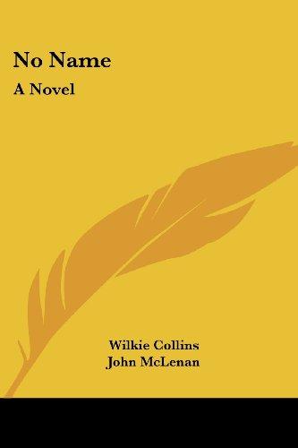 9781417908448: No Name: A Novel