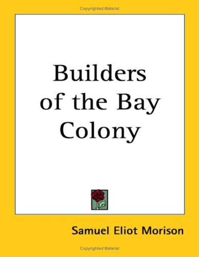 9781417909070: Builders Of The Bay Colony