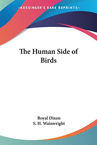 9781417909100: The Human Side of Birds