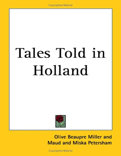 9781417909827: Tales Told in Holland