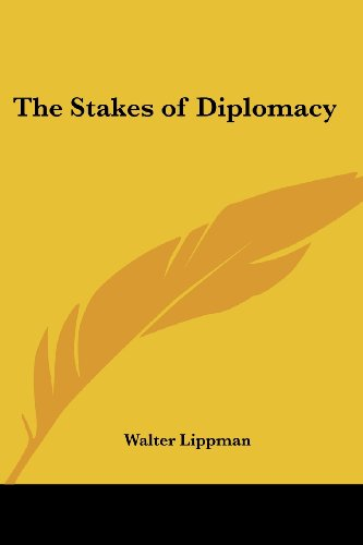 9781417910762: The Stakes of Diplomacy