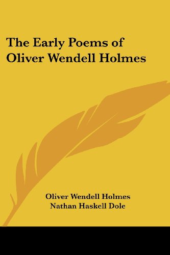 9781417911264: The Early Poems of Oliver Wendell Holmes