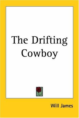 9781417911929: The Drifting Cowboy