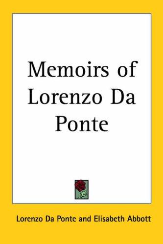9781417912216: Memoirs Of Lorenzo Da Ponte