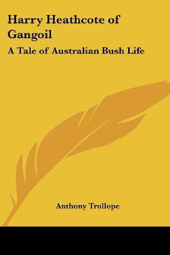 9781417912292: Harry Heathcote of Gangoil: A Tale of Australian Bush Life