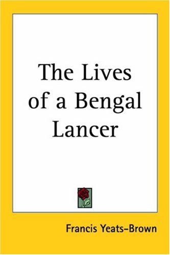 9781417912940: The Lives Of A Bengal Lancer
