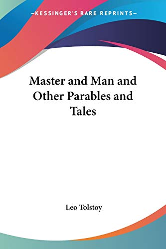 9781417913305: Master and Man and Other Parables and Tales