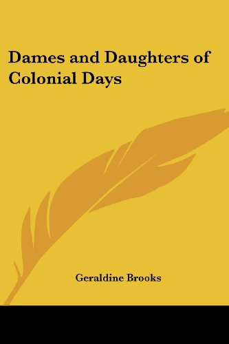 9781417914081: Dames and Daughters of Colonial Days