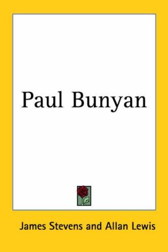 9781417914487: Paul Bunyan