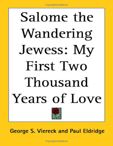 9781417915200: Salome the Wandering Jewess: My First Two Thousand Years of Love