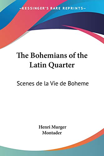 9781417916214: The Bohemians of the Latin Quarter: Scenes de la Vie de Boheme (French Edition)