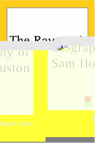 9781417916252: The Raven: A Biography Of Sam Houston