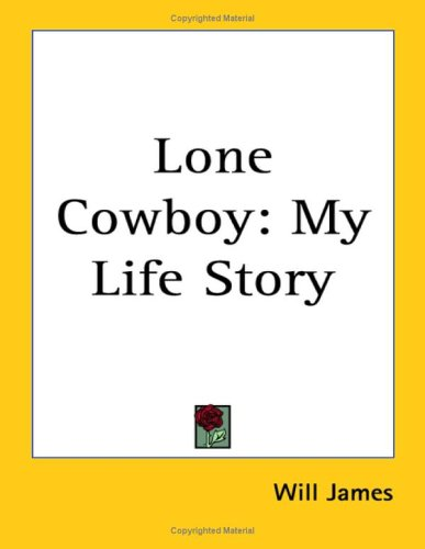 9781417917082: Lone Cowboy: My Life Story