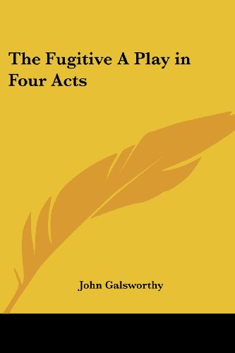 9781417920020: The Fugitive: A Play in Four Acts