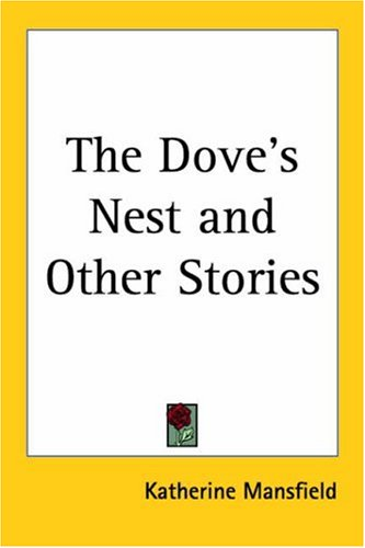 9781417920501: The Dove's Nest And Other Stories