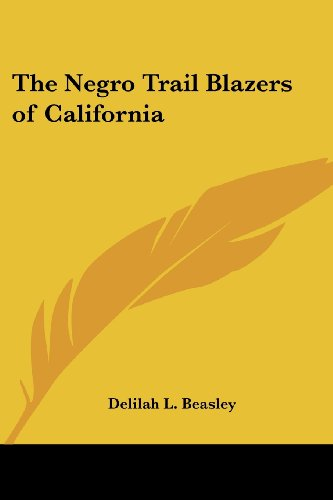 9781417920808: The Negro Trail Blazers of California